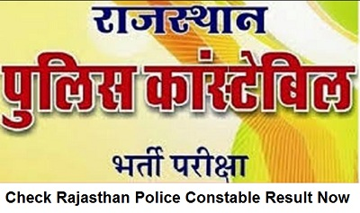 Rajasthan Police Constable Result 2018-19