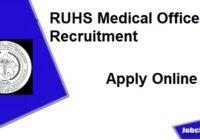 RUHS Medical Officer Recruitment 2020-21