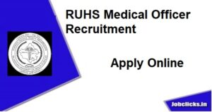 RUHS Medical Officer Recruitment 2020-21
