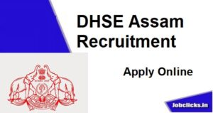 DHSE Assam Recruitment 2020-21