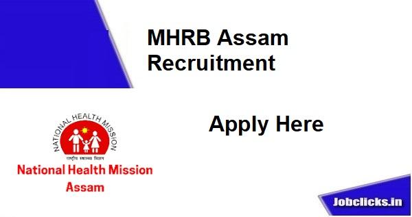 MHRB Assam Recruitment 2020-21