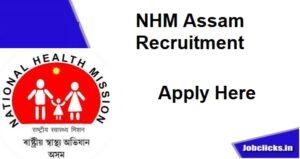 NHM Assam Recruitment 2020-21